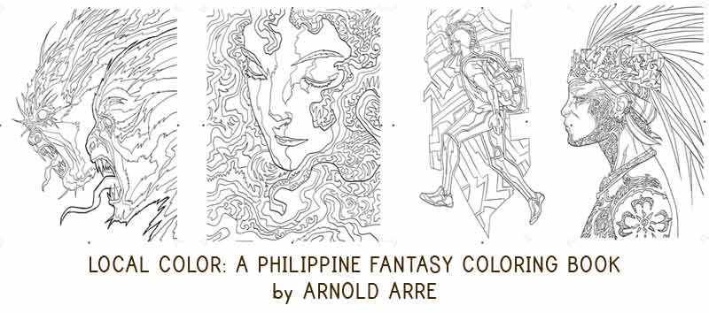Local Color Filipino Fantasy Coloring Book by Arnold Arre